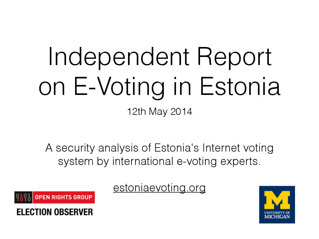 Independent Report on E-Voting in Estonia